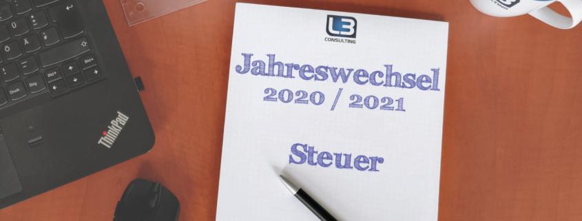 Jahreswechsel 2020/2021: Änderungen in der Steuer (3/3 ...