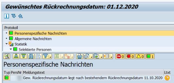 Meldung im Protokoll: Das Rückrechendatum im Infotyp liegt vor dem ausgewähltem Datum