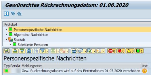 Meldung im Protokoll: Das Datum wird entsprechend Infotyp 0000 angepasst, da die Personalnummer erst später eingetreten ist